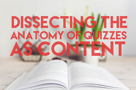 Dissecting the Anatomy of Quizzes as Content