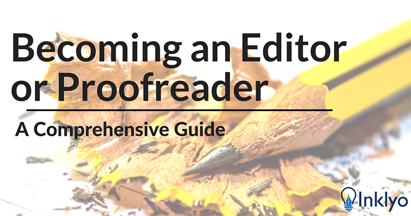 Becoming an Editor or Proofreader