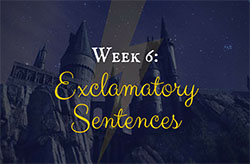 Learning Grammar through Reading: Harry Potter Week 6