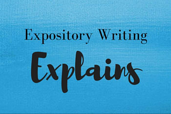 Expository Writing Explains