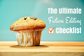 Fiction Editing Checklist