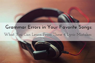 Grammar Errors in Your Favorite