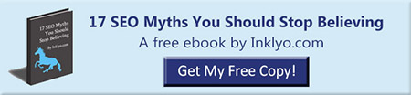 Inklyo's free ebook, 17 SEO Myths You Should Stop Believing.
