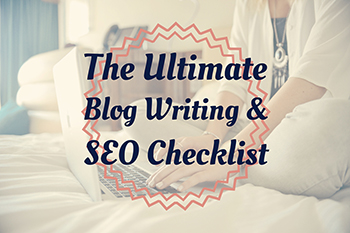 The Ultimate Blog and SEO Checklist