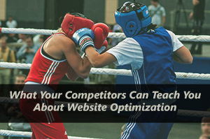 What Your Competitors Can Teach You About Website Optimization