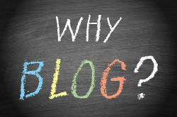 Why Start a Blog? 4 Great Reasons